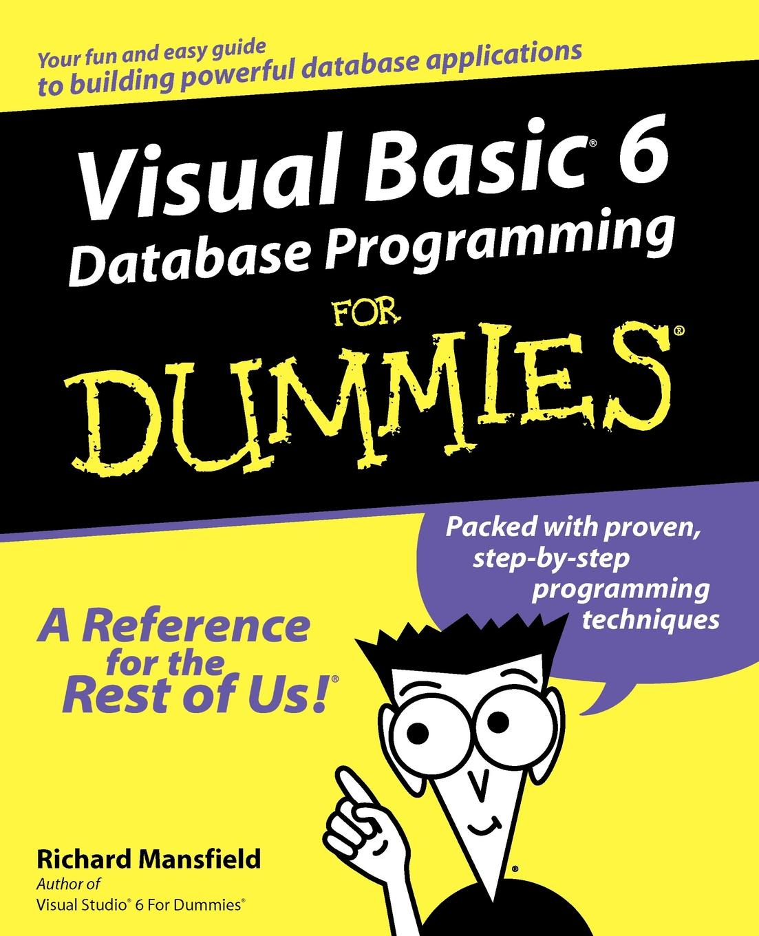 Richard Mansfield Visual Basic 6 Database Programming for Dummies richard wagner richard mansfield xml all in one desk reference for dummies