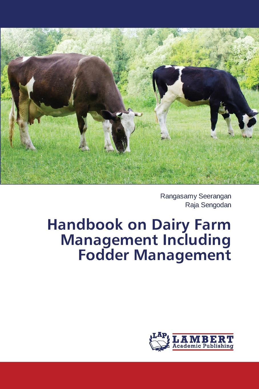 цены на Seerangan Rangasamy, Sengodan Raja Handbook on Dairy Farm Management Including Fodder Management  в интернет-магазинах