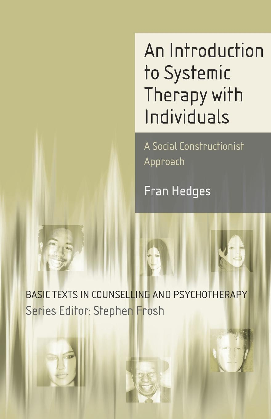 цены Fran Hedges An Introduction to Systemic Therapy with Individuals. A Social Constructionist Approach