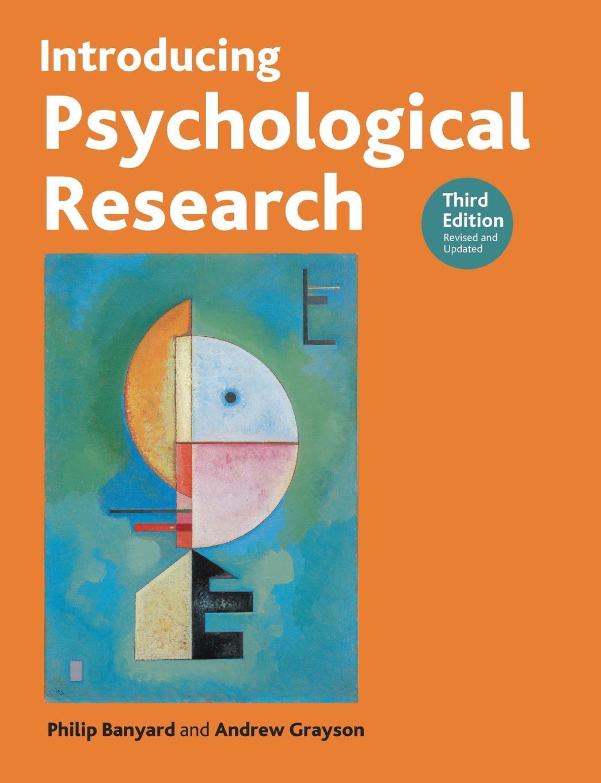 Philip Banyard, Andrew Grayson, Banyard Introducing Psychological Research. Third Edition louis komjathy introducing contemplative studies