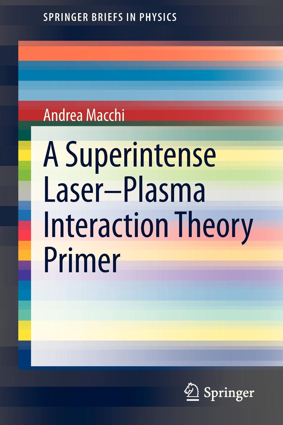 Andrea Macchi A Superintense Laser-Plasma Interaction Theory Primer generation of magnetic field in laser plasma interactions