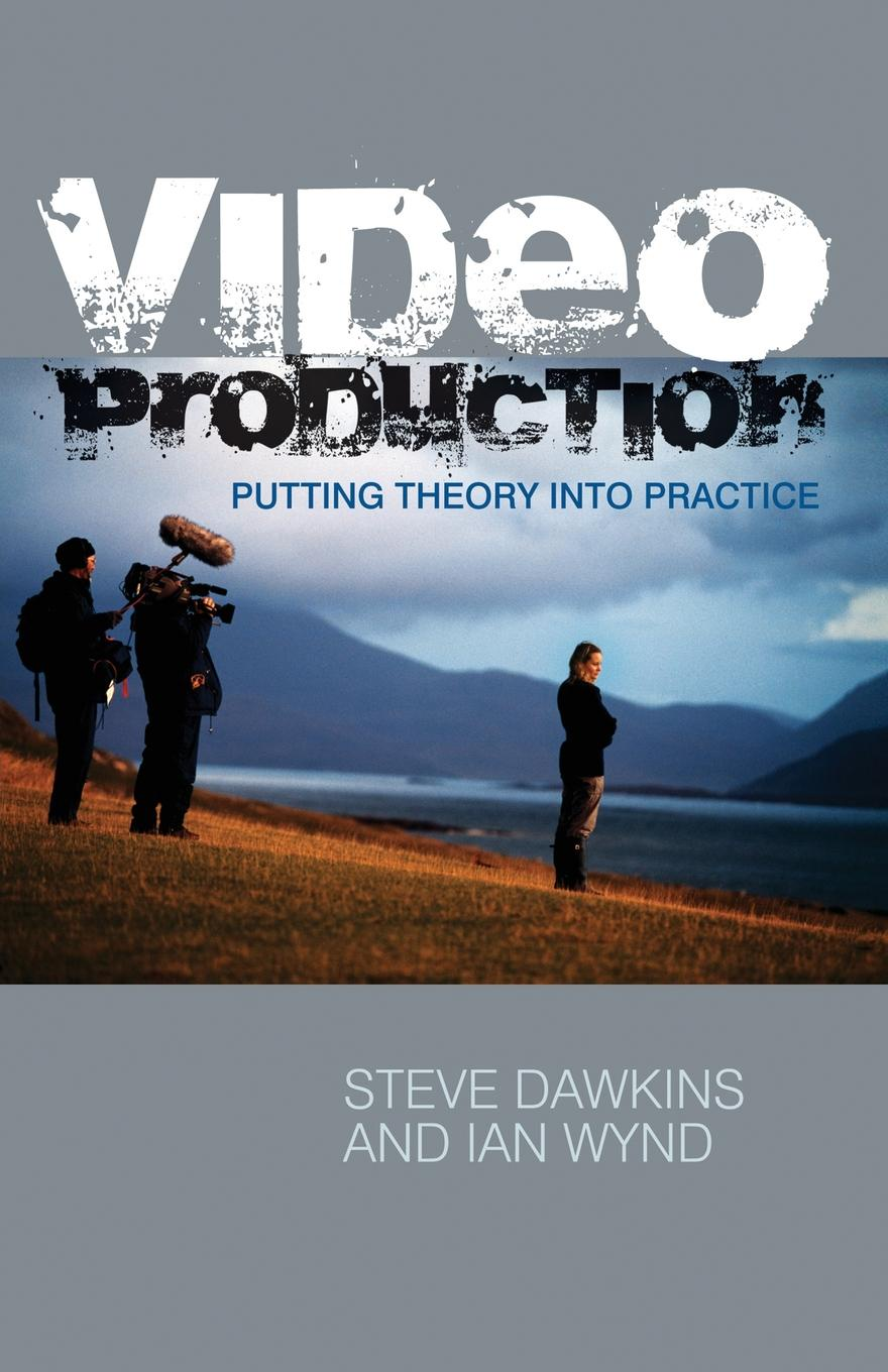 Steve Dawkins, Ian Wynd Video Production. Putting Theory into Practice s video male to rca female video adapter