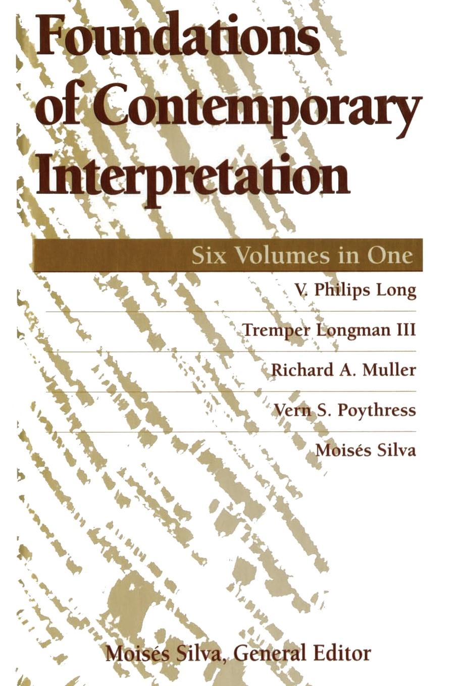 V. Phillips Long Foundations of Contemporary Interpretation v phillips long foundations of contemporary interpretation