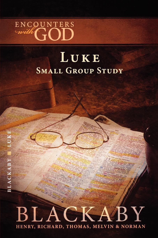Henry Blackaby The Gospel of Luke luke wright the toll