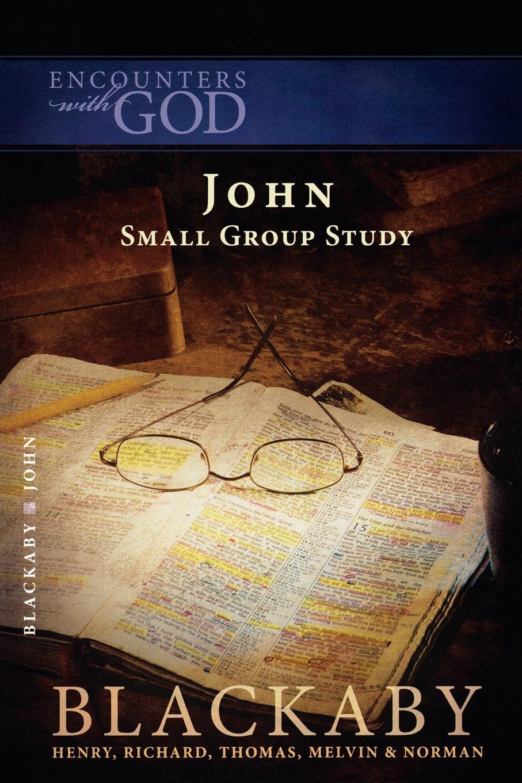 Henry Blackaby The Gospel of John stella cipres gospel of john