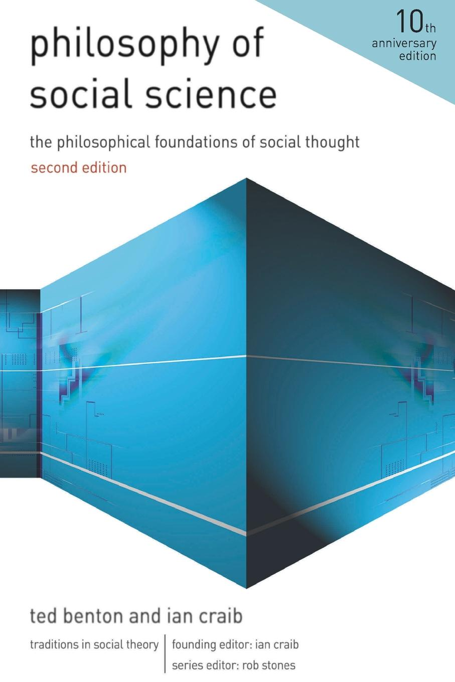 Ted Benton, Ian Craib Philosophy of Social Science. The Philosophical Foundations of Social Thought ted benton ian craib philosophy of social science the philosophical foundations of social thought