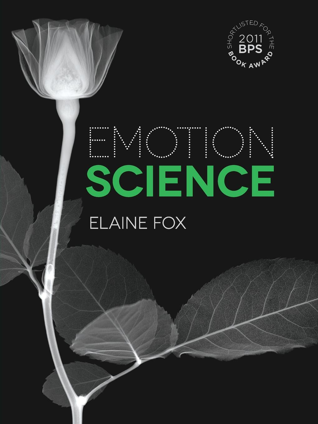 Elaine Fox Emotion Science. Cognitive and Neuroscientific Approaches to Understanding Human Emotions цена