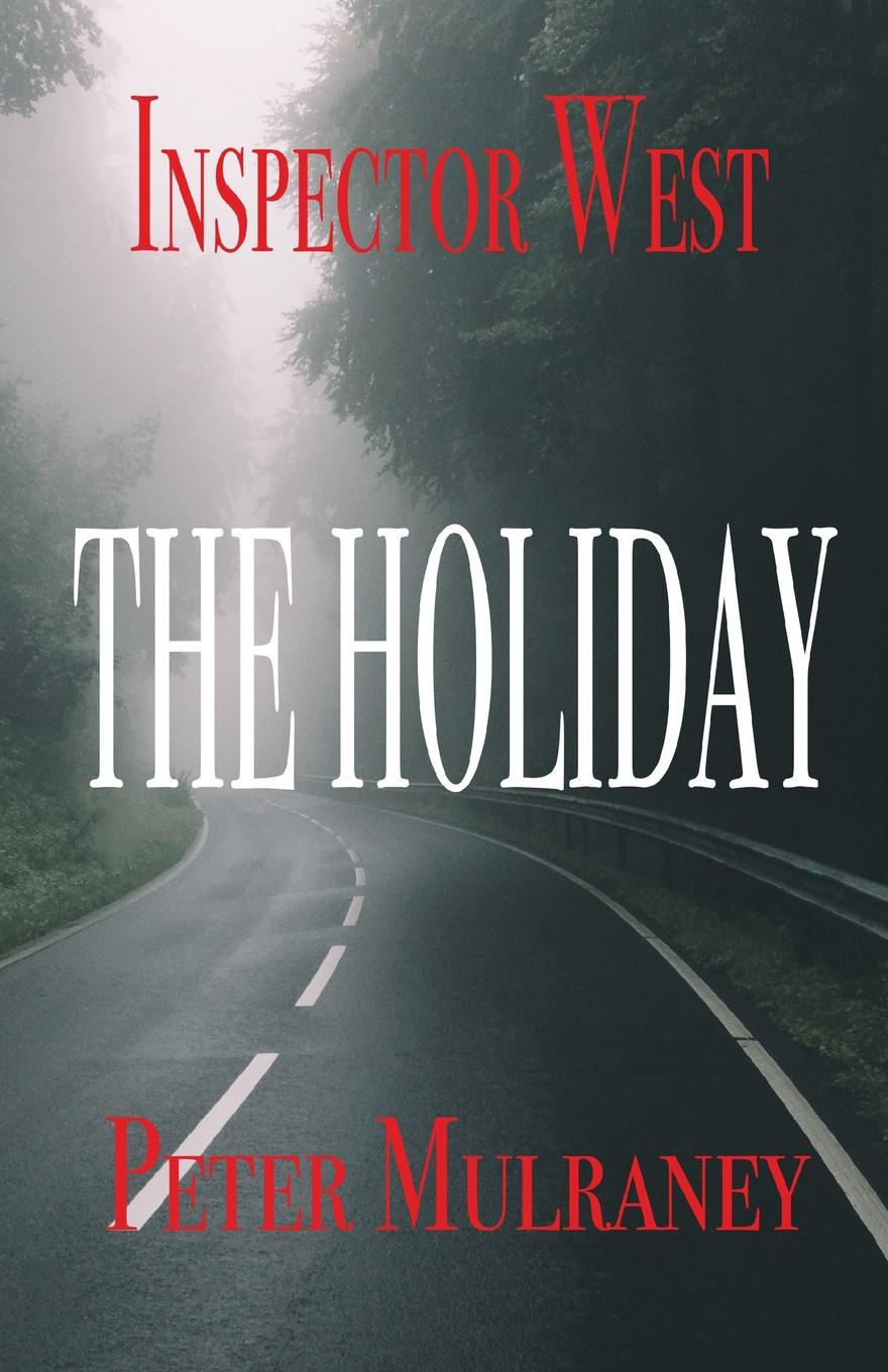 Peter Mulraney The Holiday holiday shapero lluvia suave the iconoclastic memoirs of holiday shapero book three
