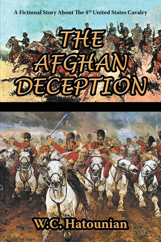 W.C. Hatounian The Afghan Deception martin hurlimann india