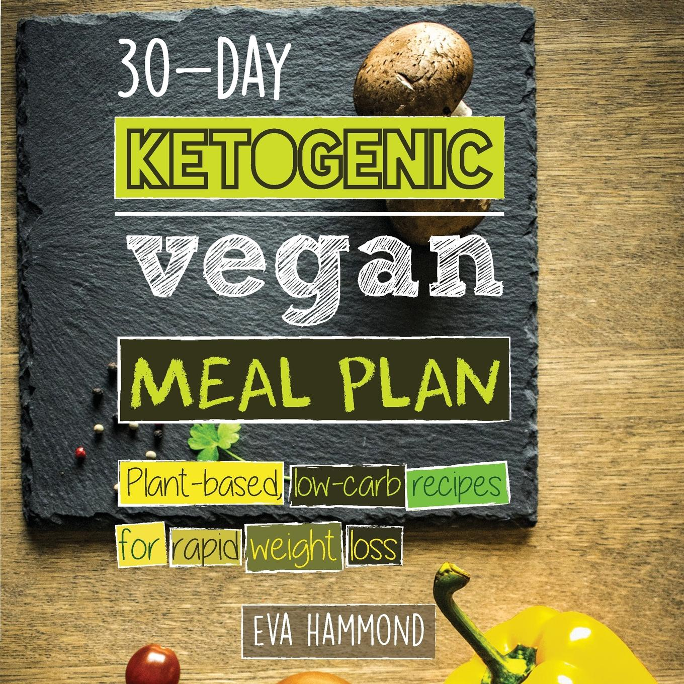 Eva Hammond 30-Day Ketogenic Vegan Meal Plan. Plant Based Low Carb Recipes for Rapid Weight Loss body massager weight loss fat burning with 5 headers relax spin tone slimming lose weight burn fat full body massage device