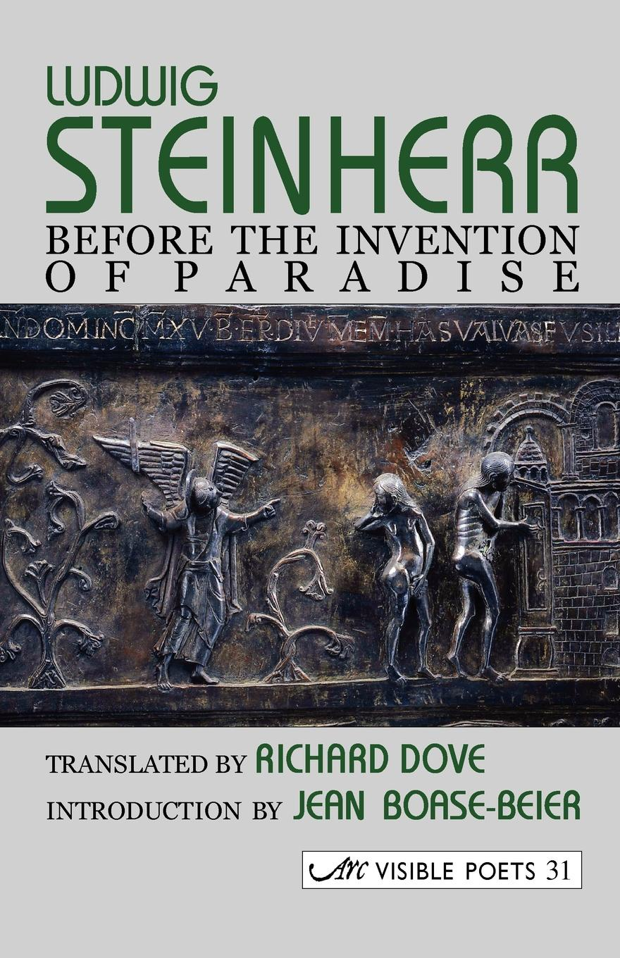Ludwig Steinherr, Richard Dove. Before the Invention of Paradise