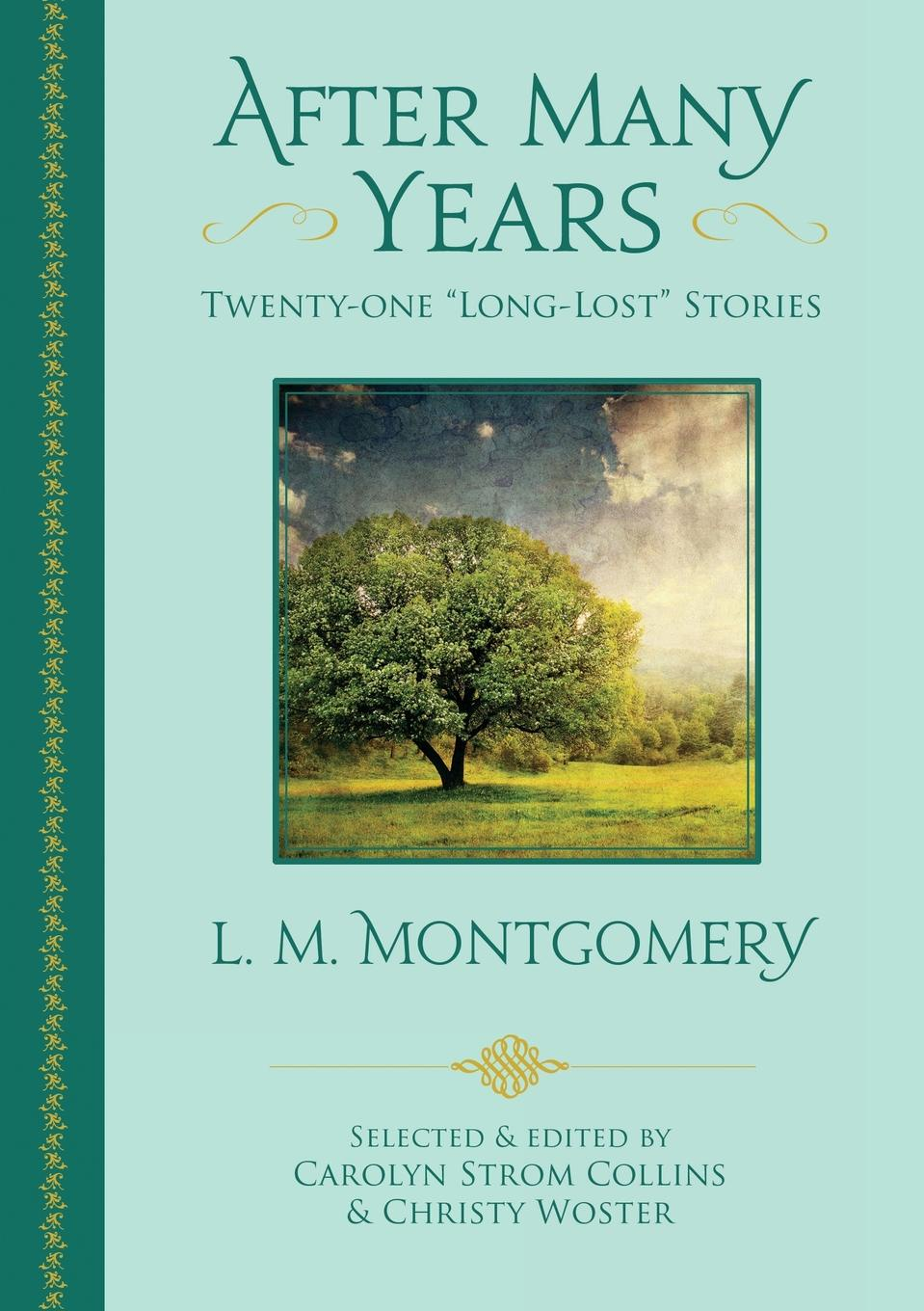 L. M. Montgomery After Many Years. Twenty-One