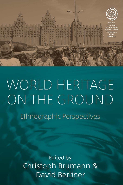 цены на World Heritage on the Ground. Ethnographic Perspectives  в интернет-магазинах