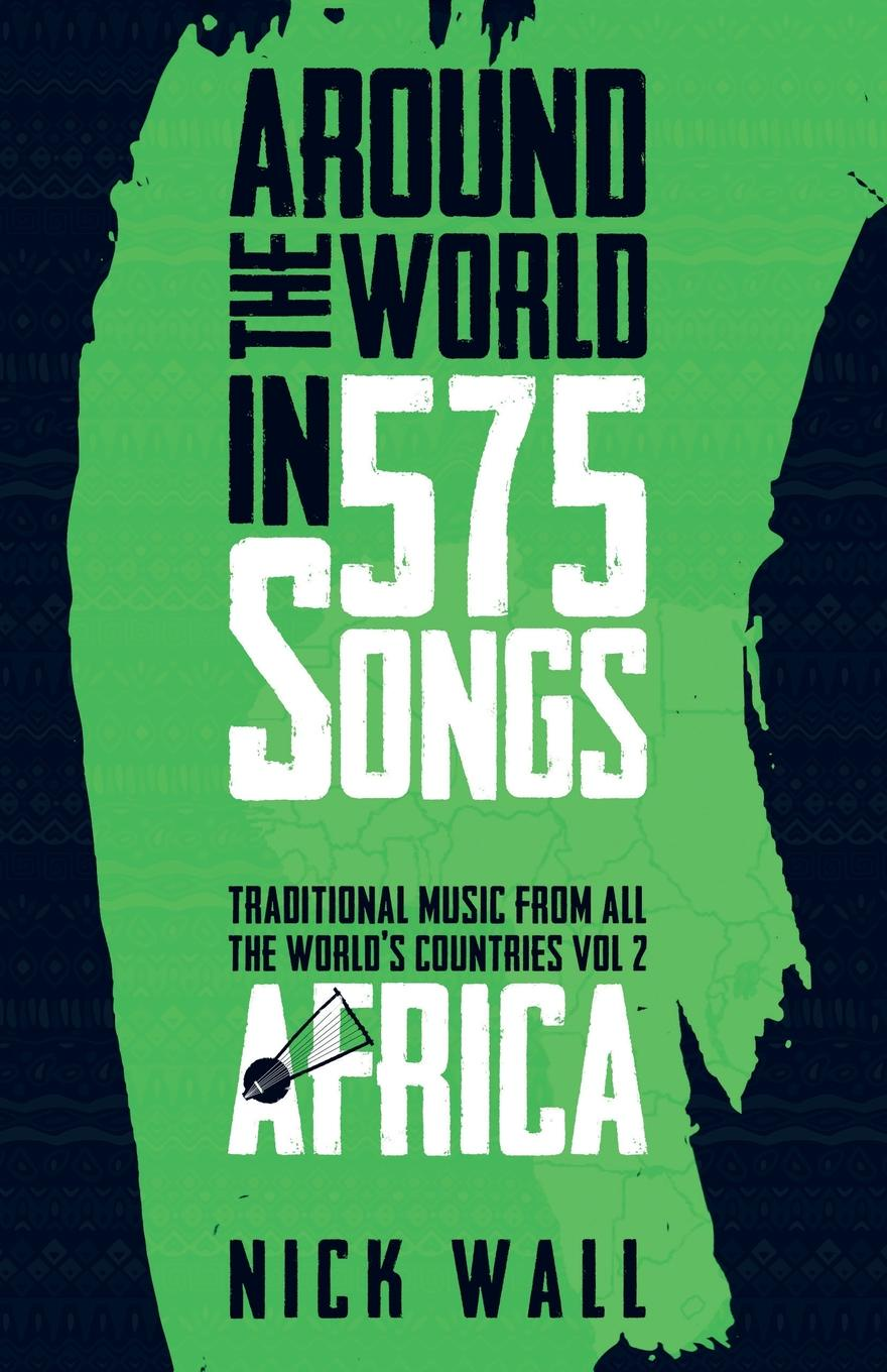 Nick Wall Around the World in 575 Songs. Africa bernard dugué information and the world stage from philosophy to science the world of forms and communications