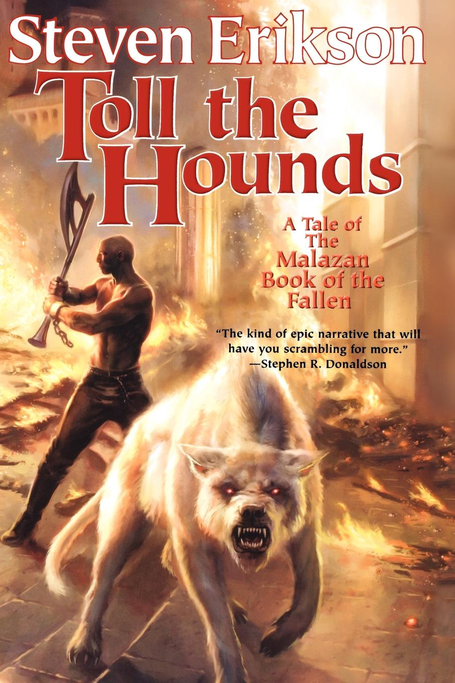 Steven Erikson Toll the Hounds luke wright the toll