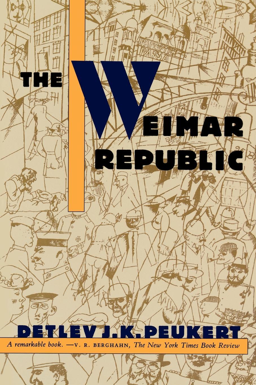 Detlev J. K. Peukert, Peukert The Weimar Republic