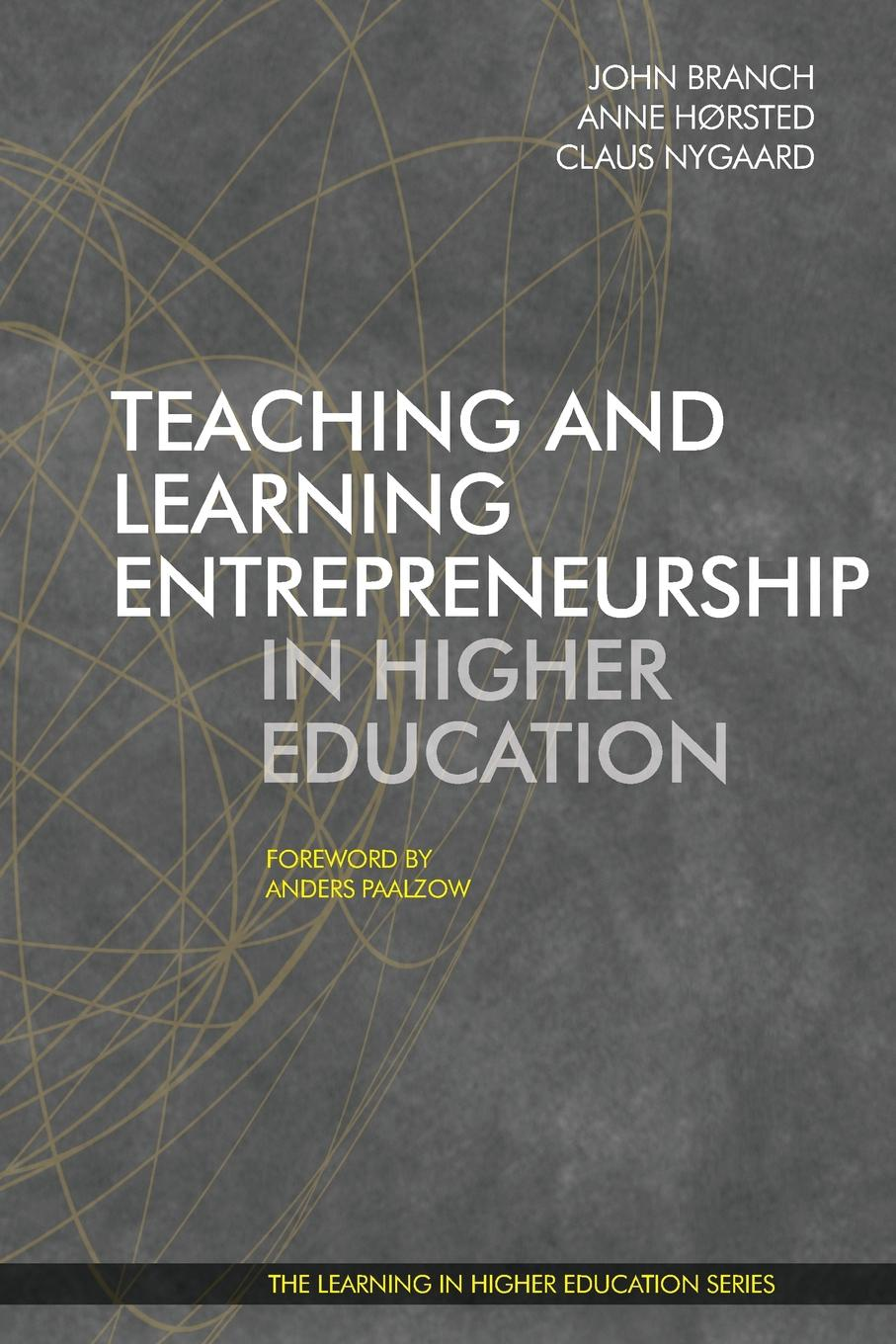 Horsted Nygaard Branch Teaching and Learning Entrepreneurship in Higher Education mezirow jack transformative learning in practice insights from community workplace and higher education