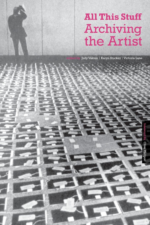 Vankin Et Al All This Stuff. Archiving the Artist