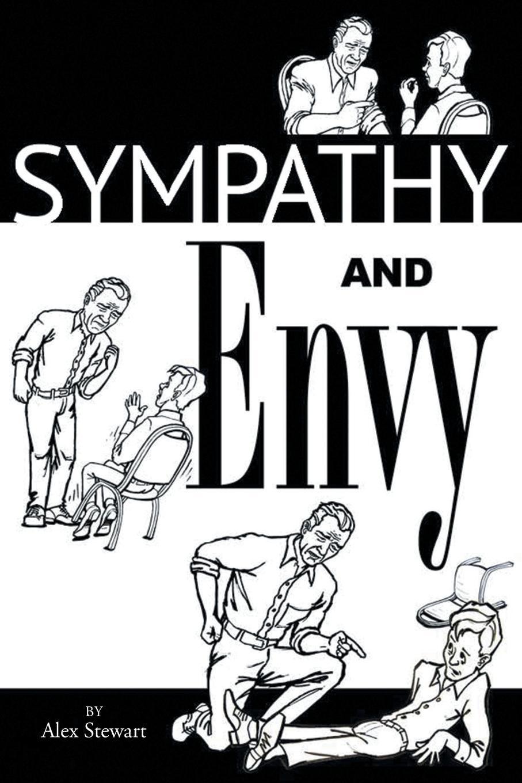 Alex Stewart Sympathy and Envy michael rinehart did elvis meet nixon