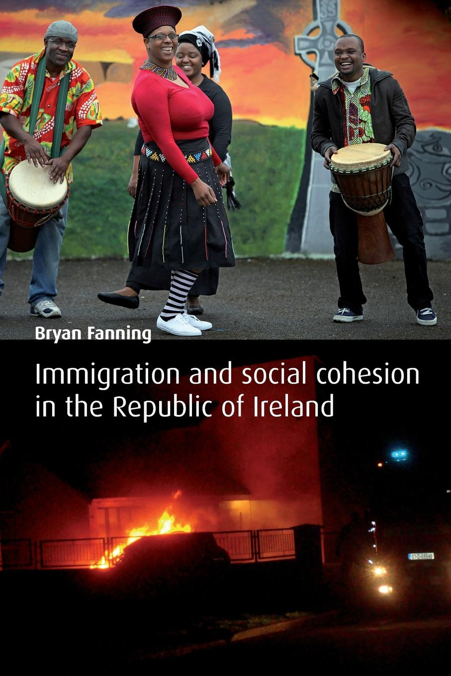 Bryan Fanning Integration and Social Cohesion in the Republic of Ireland geoff whitty making sense of education policy studies in the sociology and politics of education