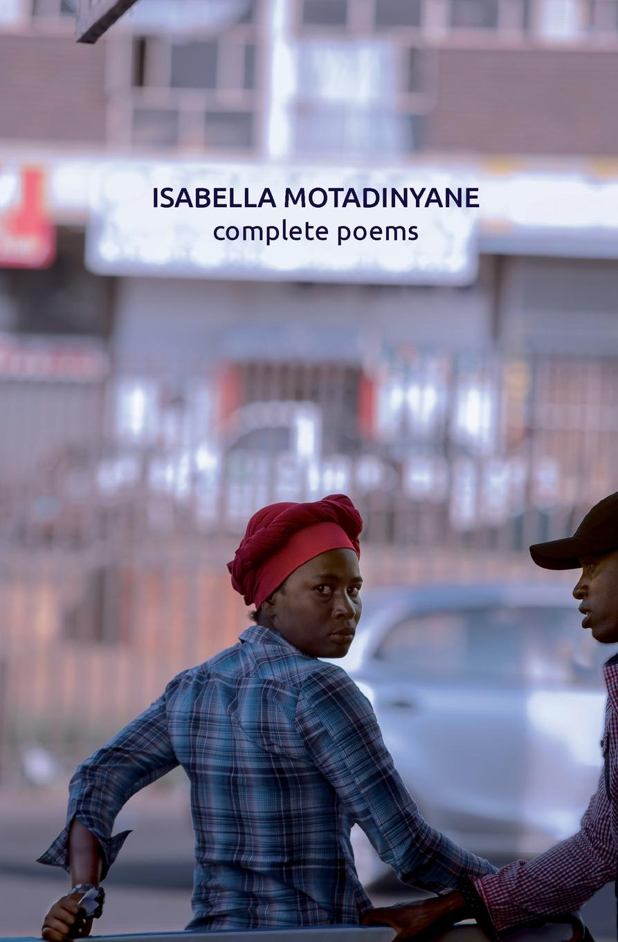 Isabella Motadinyane Isabella Motadinyane. Complete Poems beyond the clouds barbie
