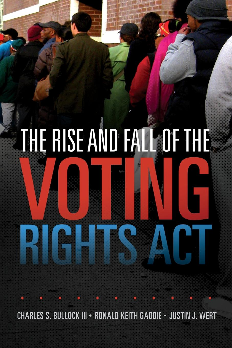 Charles S. Bullock III, Ronald Keith Gaddie, Justin J. Wert The Rise and Fall of the Voting Rights Act sarah musau a distant dream exploring the impact of women rights on tanzania s development
