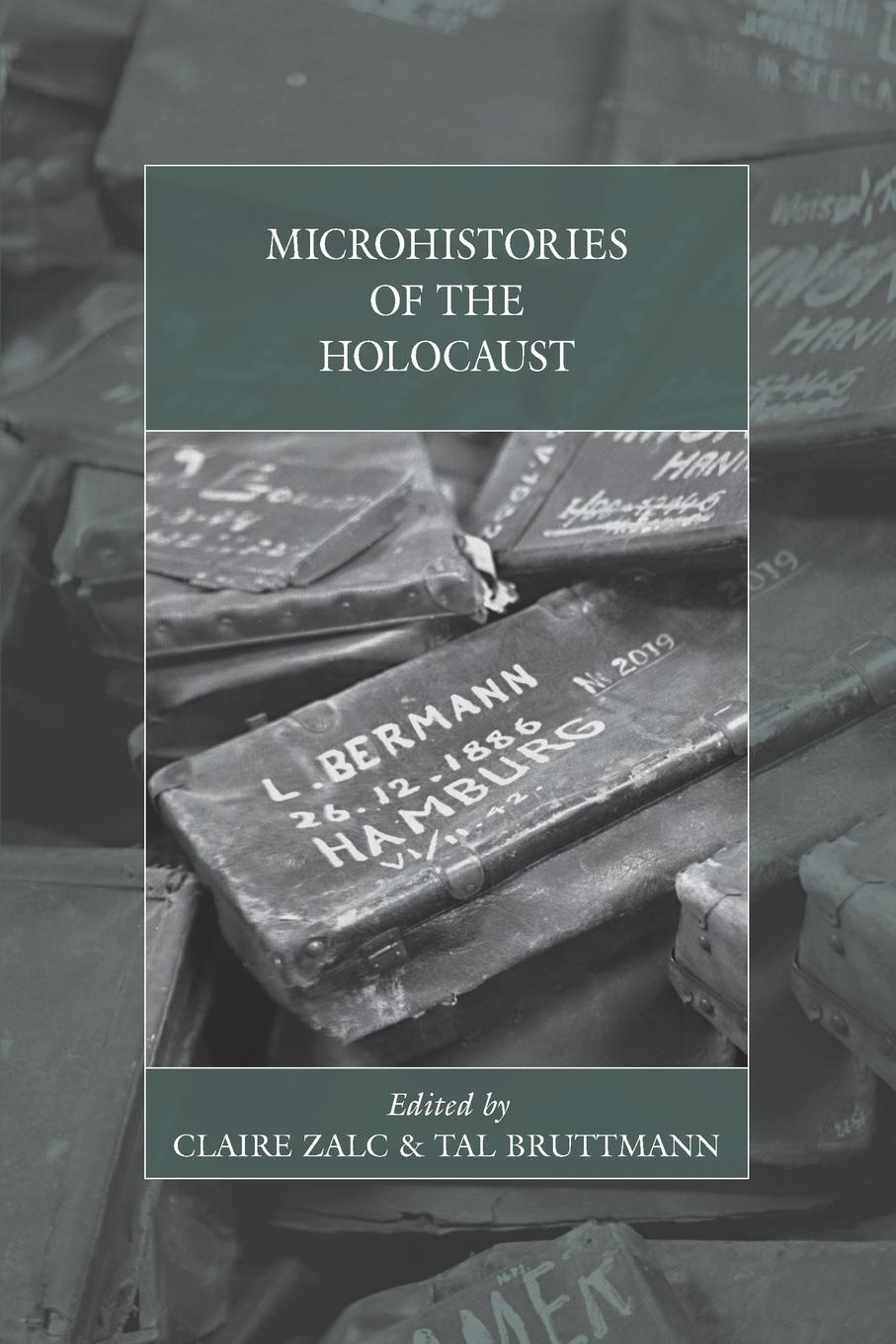 Microhistories of the Holocaust