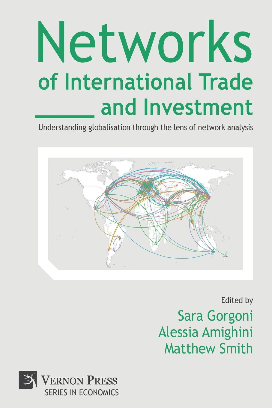 Networks of International Trade and Investment. Understanding globalisation through the lens of network analysis недорго, оригинальная цена