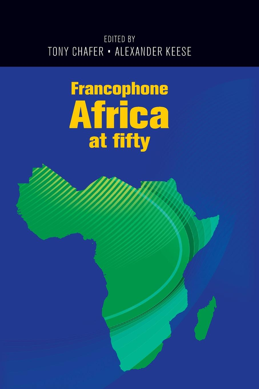 Francophone Africa at fifty.