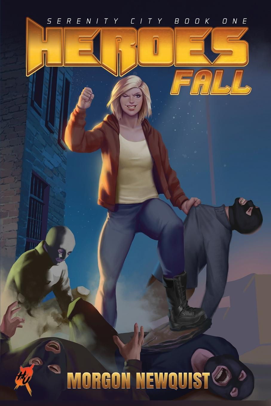 Morgon Newquist, Thomas Plutarch Heroes Fall. A Heroes Unleashed Novel in the wake of heroes