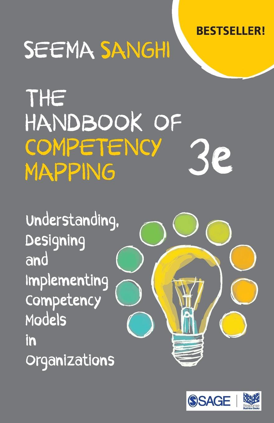 The Handbook of Competency Mapping. Understanding, Designing and Implementing Competency Models in Organizations michael prietula simulating organizations – computational models of institutions