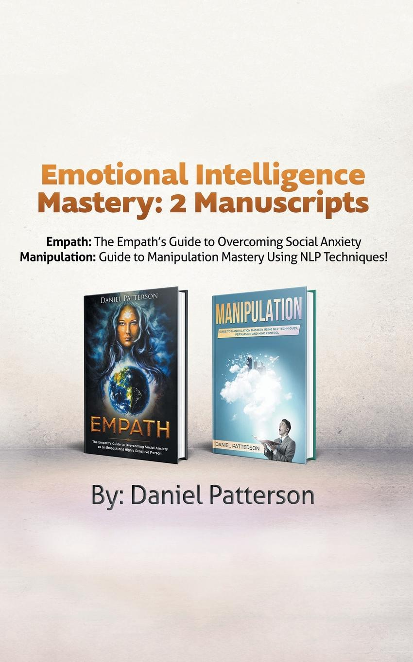Emotional-Intelligence-Mastery-2-Manuscripts-Empath-and-Manipulation-An-Effective-Self-Help-Survival-bookwith-Successful-Strategies-and-healing-Techni
