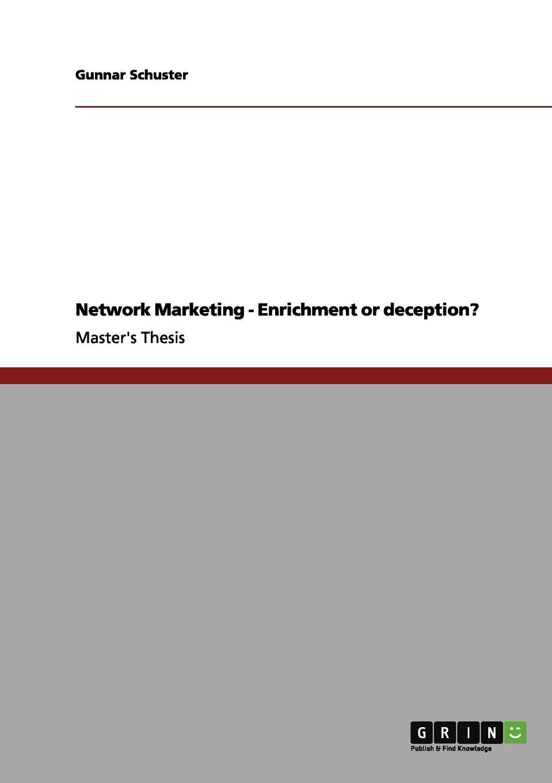 Gunnar Schuster Network Marketing - Enrichment or deception? gunnar schuster network marketing enrichment or deception