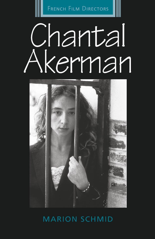 Marion Schmid Chantal Akerman contextualising