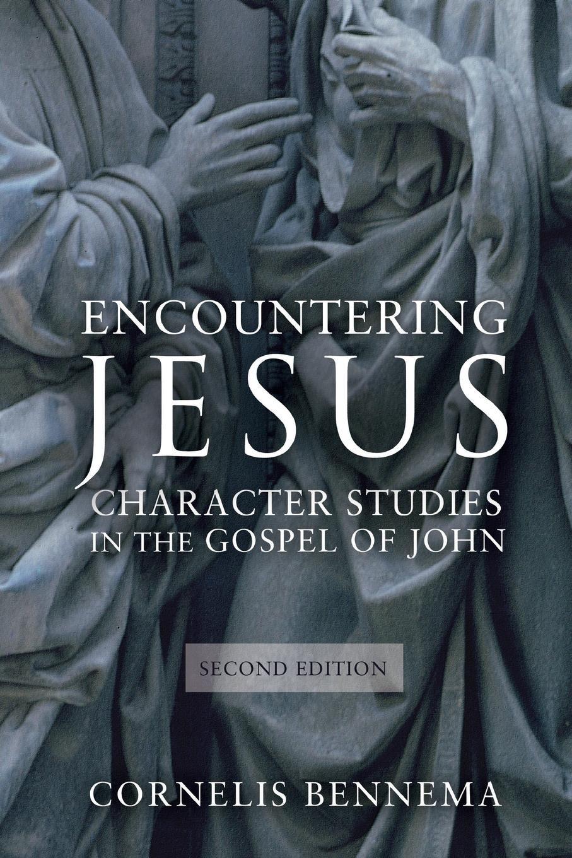 Cornelis Bennema Encountering Jesus. Character Studies in the Gospel of John stella cipres gospel of john