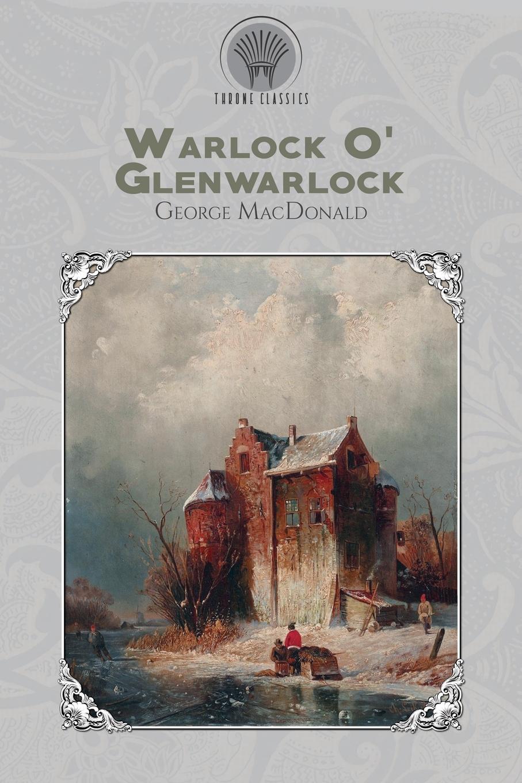 MacDonald George Warlock O Glenwarlock