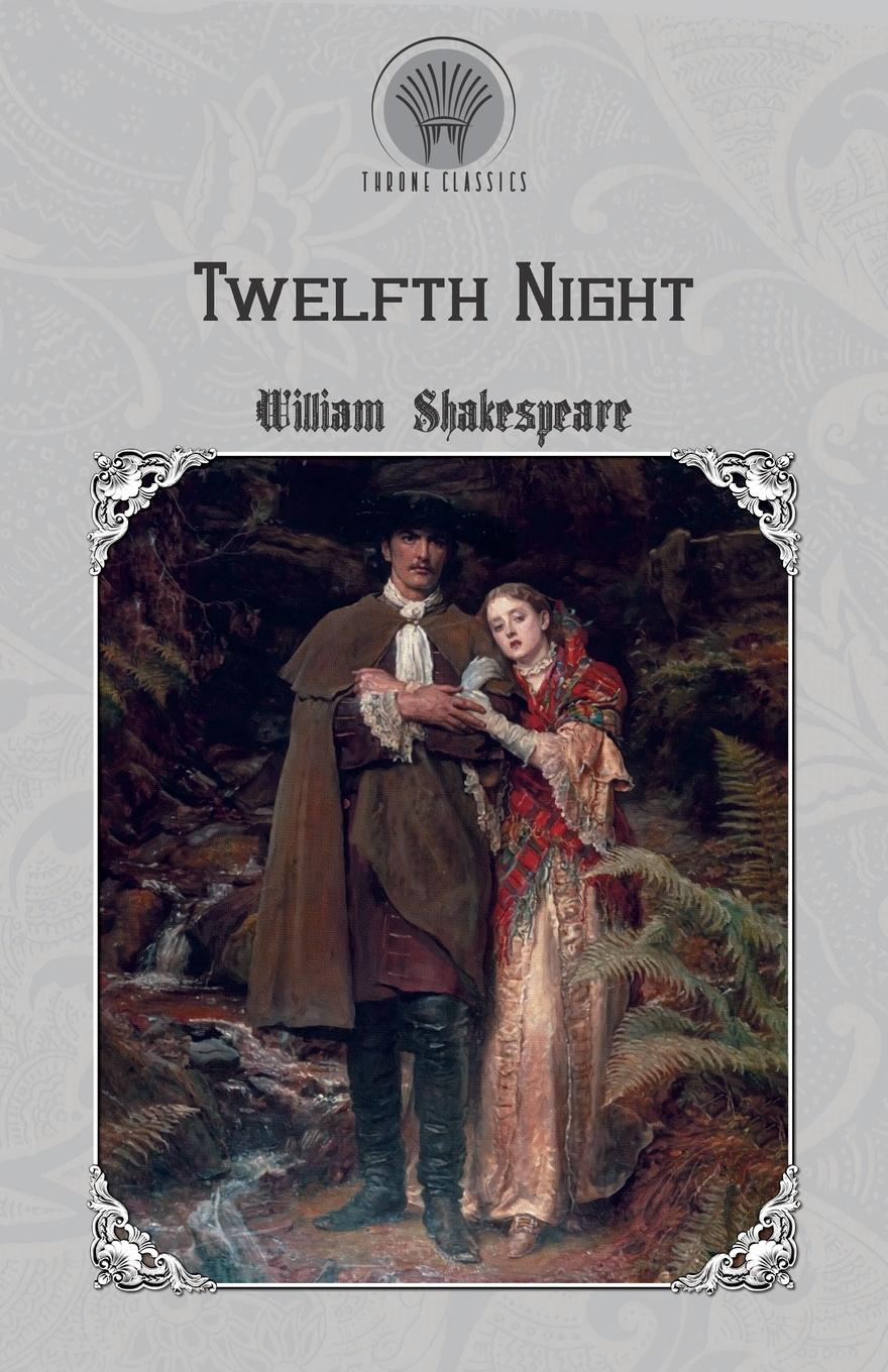 William Shakespeare Twelfth Night shakespeare w twelfth night