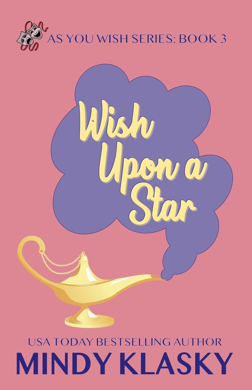 Mindy Klasky Wish Upon a Star darlene gardner wish upon a christmas star