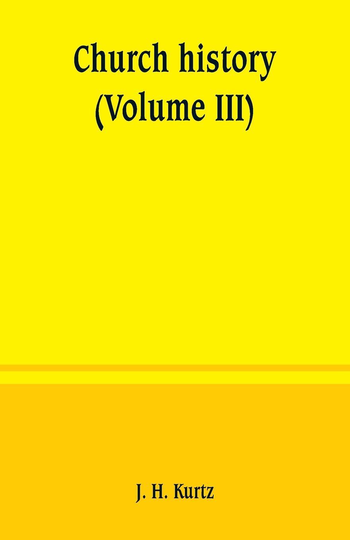 Church history (Volume III)
