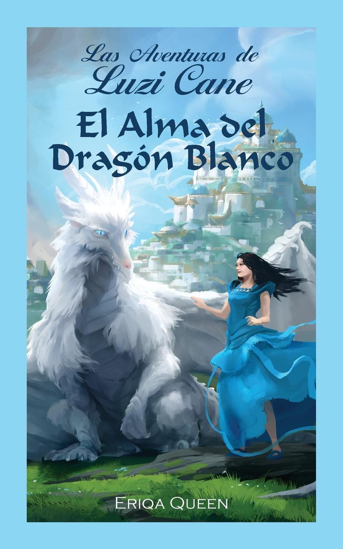 Eriqa Queen, Begoña Landi Pienaar El Alma del Dragon Blanco mismo ремень