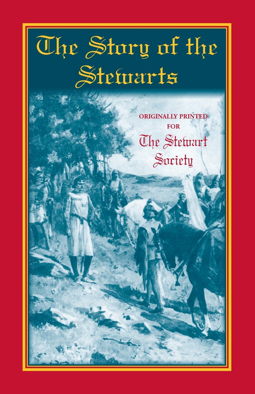 The Stewart Society The Story of the Stewarts john h j stewart stewarts of appin