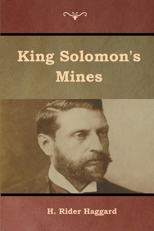 H. Rider Haggard King Solomon's Mines haggard h king solomon s mines