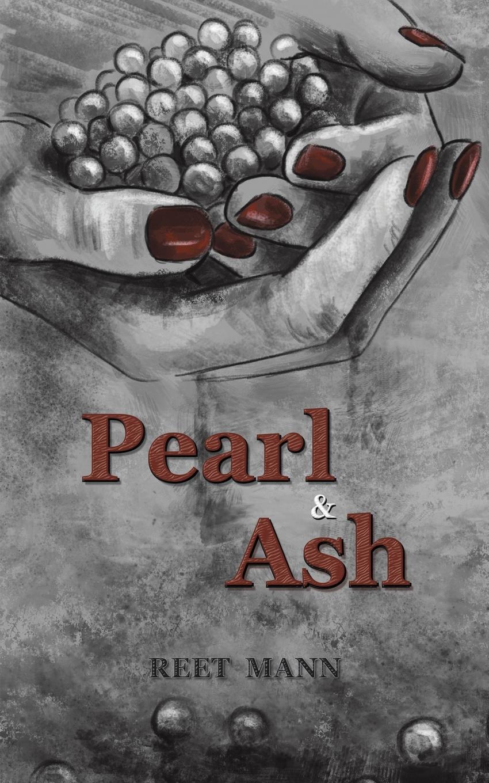 Reet Mann Pearl & Ash