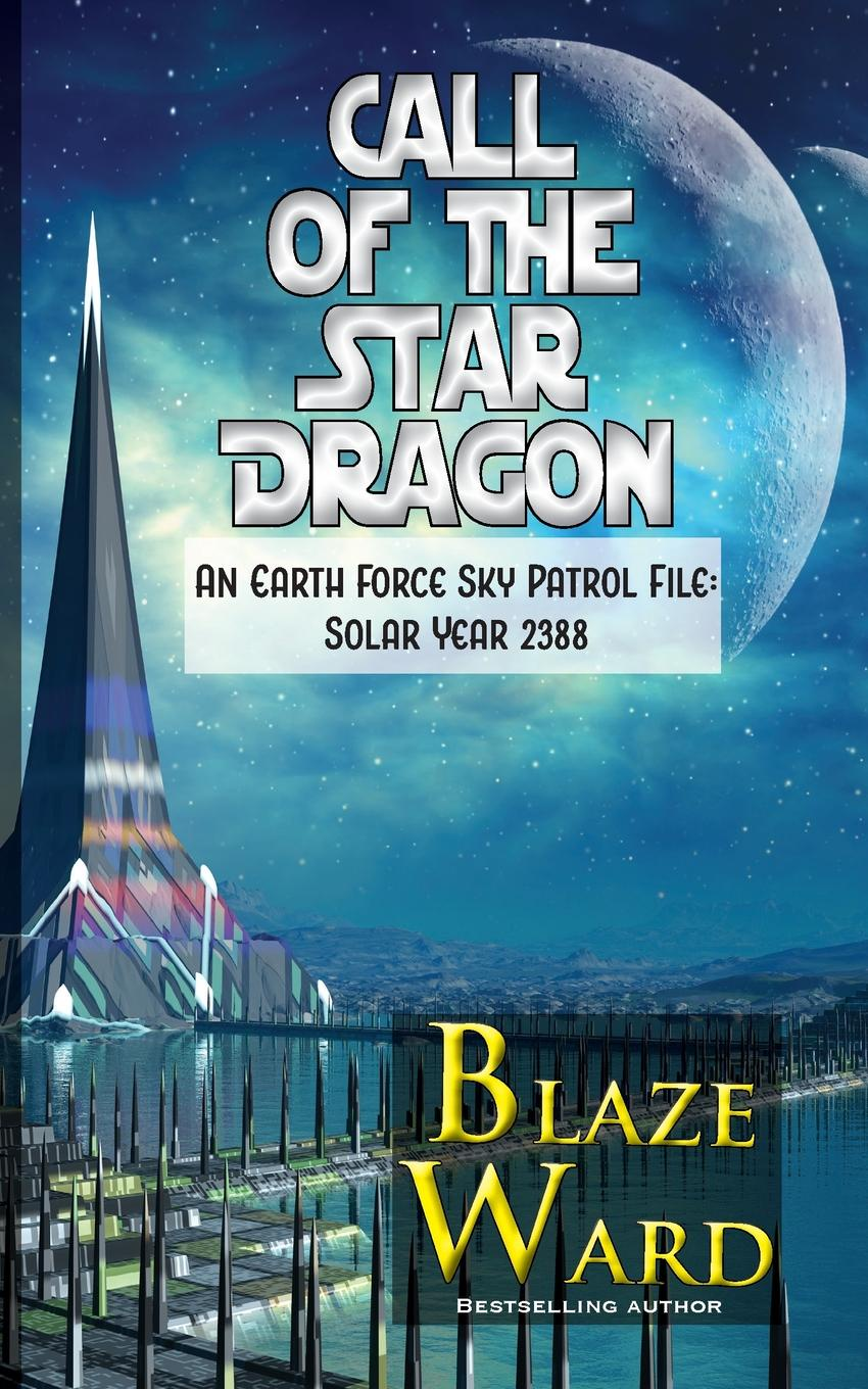Blaze Ward Call of the Star Dragon george and the dragon