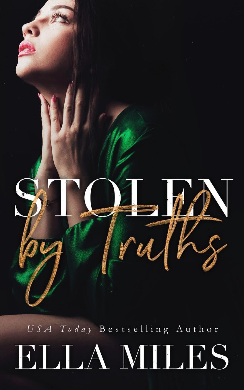 Ella Miles Stolen by Truths