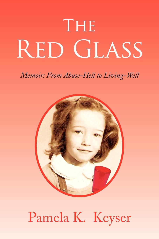 Pamela K. Keyser The Red Glass pamela gilbert k a companion to sensation fiction
