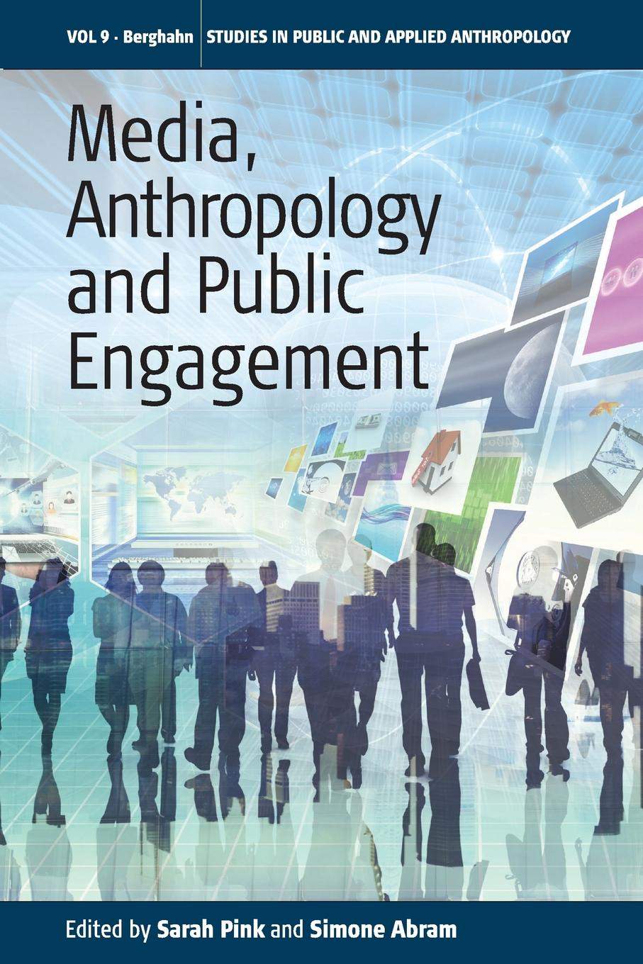 Media, Anthropology and Public Engagement jeremy macclancy anthropology in the public arena historical and contemporary contexts