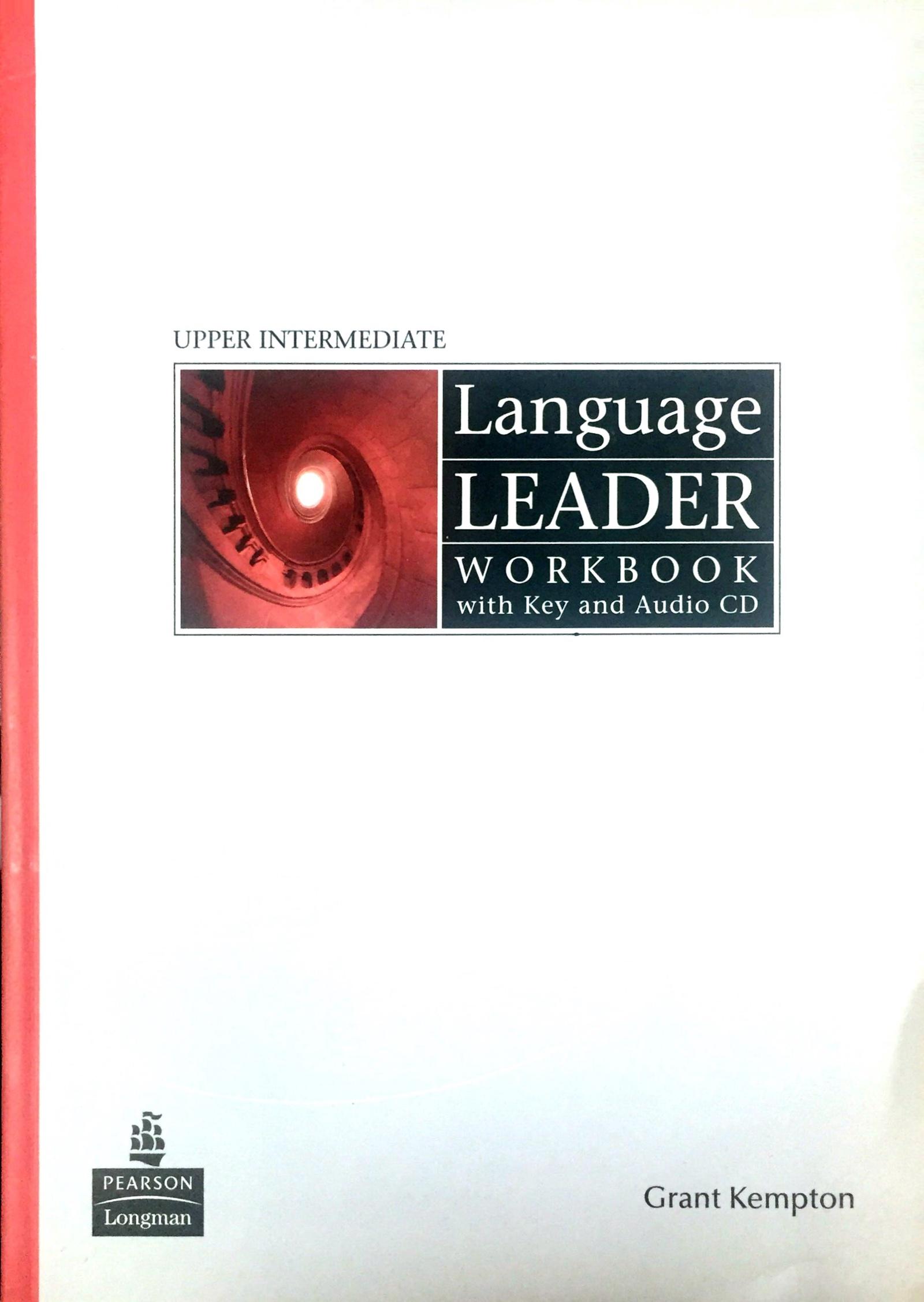 Grant Kemptonn Language Leader Workbook with Key and Audio CD. Upper Intermediate grammar practice for intermediate students with key cd