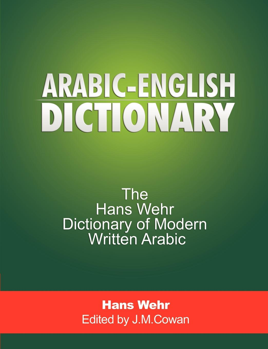 Hans Wehr Arabic-English Dictionary. The Hans Wehr Dictionary of Modern Written Arabic chino n a dictionary of basic japanese sentence patterns