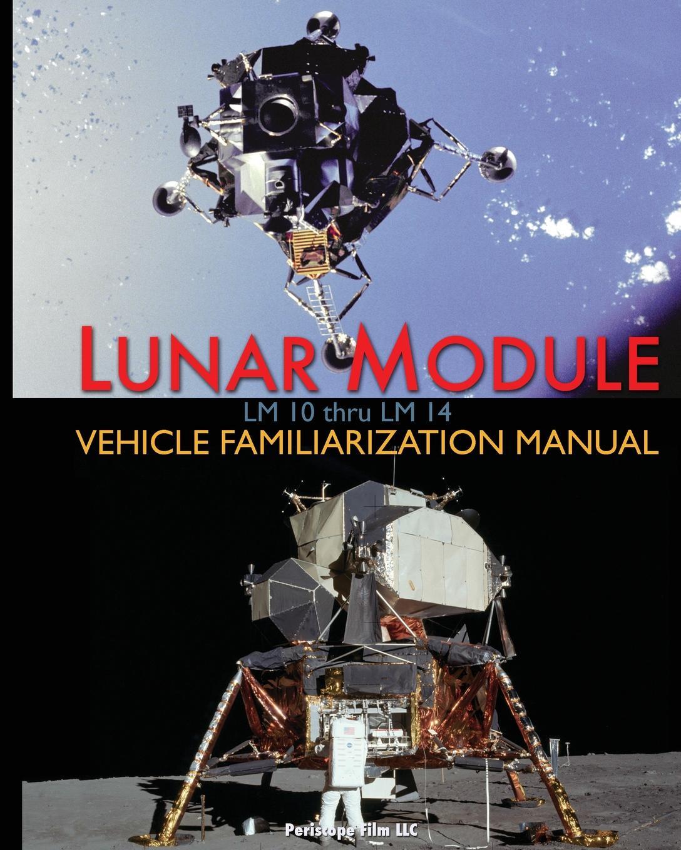 Grumman, NASA Lunar Module LM 10 Thru 14 Vehicle Familiarization Manual